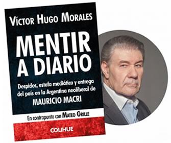 Mentime que me gusta, Libro de Victor Hugo Morales